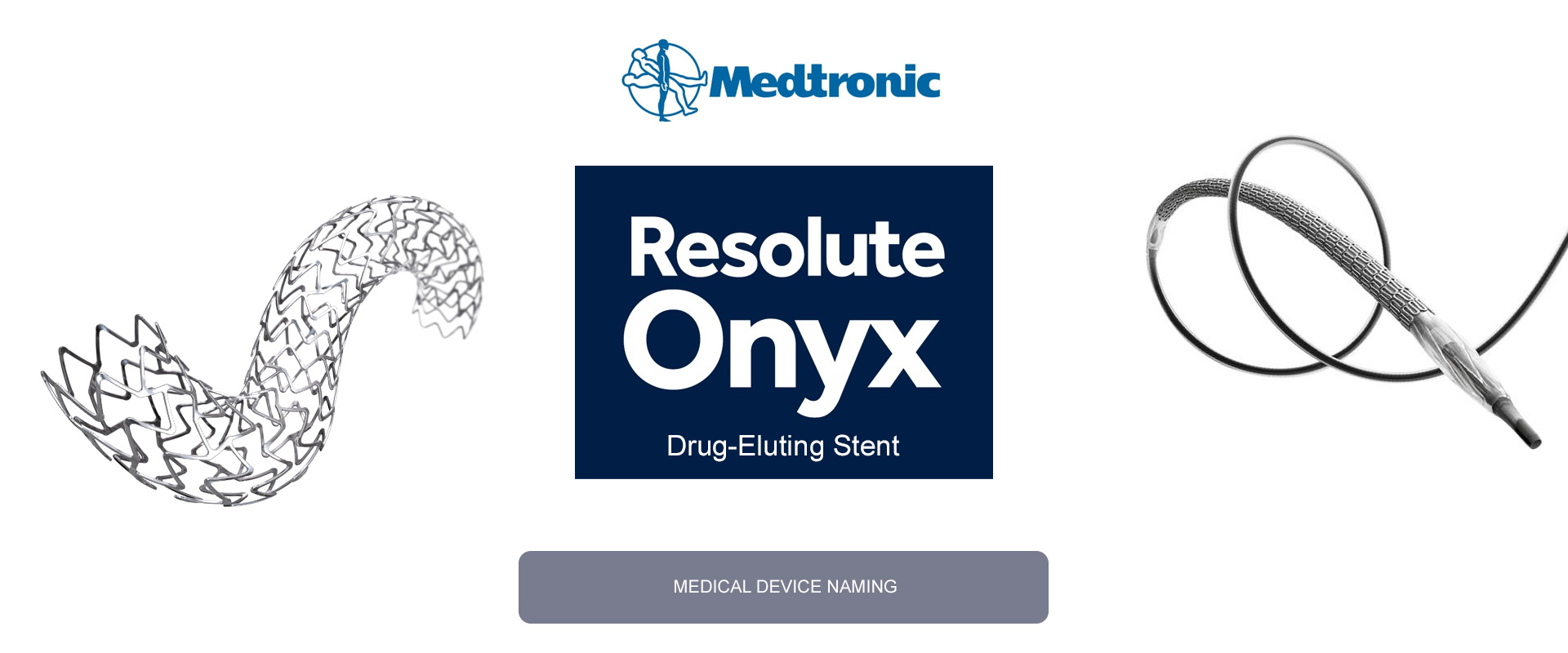 MEDTRONIC - RESOLUTE ONYX